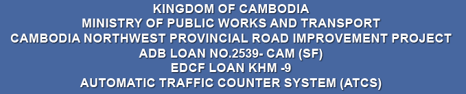 Cambodia Northwest Provincial Road Improvement Project